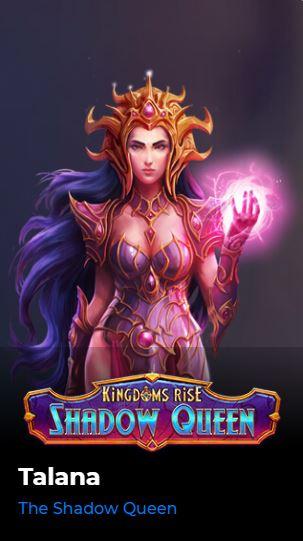 Kingdoms Rise - Shadow Queen Talana